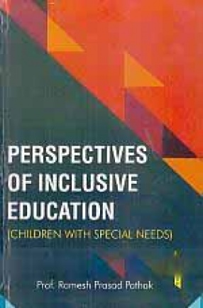 Perspectives of Inclusive Education: Children with Special Needs