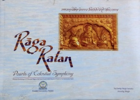 Raga Ratan: Pearls of Celestial Symphony: Pictorial Rendering of 31 Principal Ragas of Sri Guru Granth Sahib Based on Visuals of Sri Harimandar Sahib (Golden Temple)