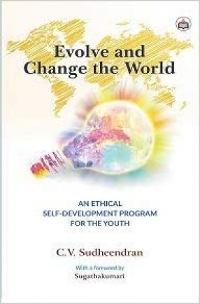 Evolve and Change the World: An Ethical Self-Development Program for The Youth