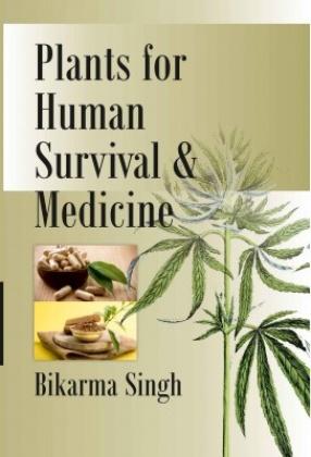 Plants for Human Survival & Medicine