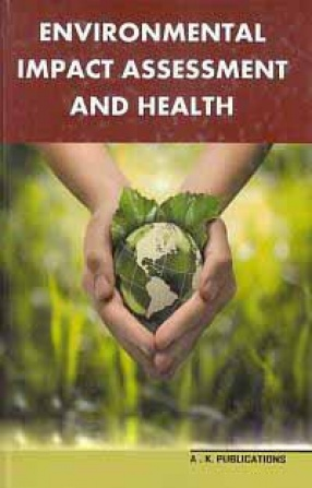 Environmental Impact Assessment and Health