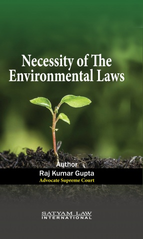 Necessity of The Environmental Laws