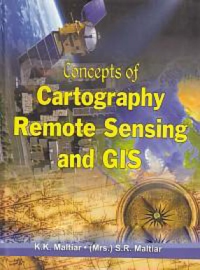 Concepts of Cartography, Remote Sensing and GIS