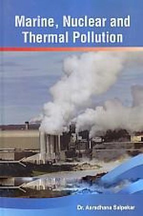 Marine, Nuclear and Thermal Pollution