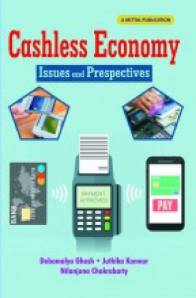Cashless Economy: Issues and Perspectives