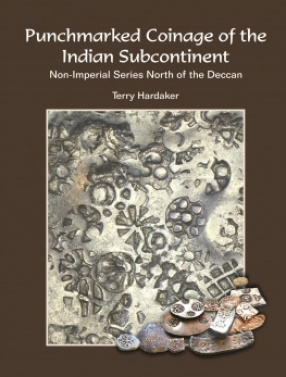 Punchmarked Coinage of the Indian Subcontinent: Non-Imperial Series North of the Deccan