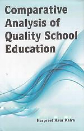 Comparative Analysis of Quality School Education