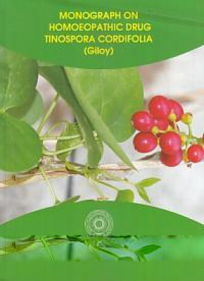 Monograph on Homoeopathic Drug Tinospora Cordifolia (Giloy)