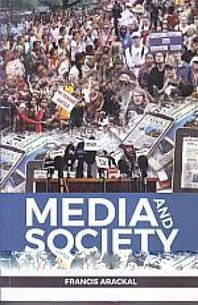 Media and Society: A Study of Media, Economics, Human Rights and Sociology