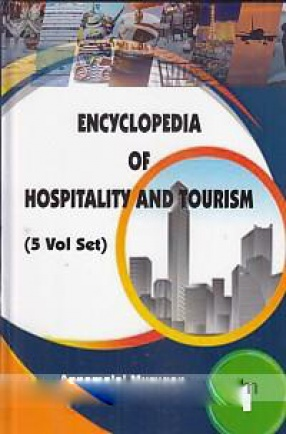 Encyclopedia of Hospitality and Torusim (In 5 Volumes)