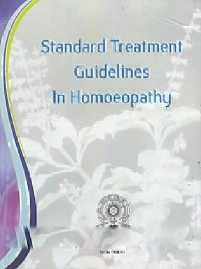Standard Treatment Guidelines in Homoeopathy