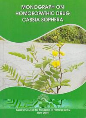 Monograph on Homoeopathic Drug Cassia Sophera