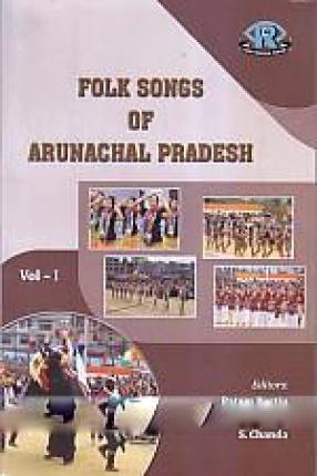 Folk Songs of Arunachal Pradesh (In 2 Volumes)
