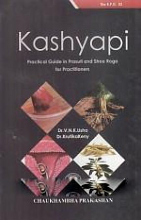 Kashyapi: Practical Guide in Prasuti and Stree Roga for Practitioners
