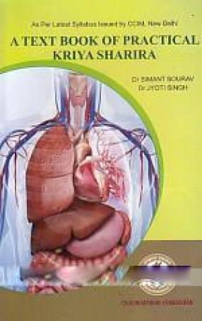 A Text Book of Practical Kriya Sharira