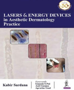 Lasers & Energy Devices in Aesthetic Dermatology Practice