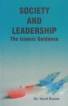 Society and Leadership: The Islamic Guidance