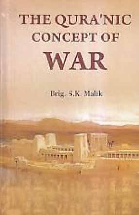 The Qura'nic Concept of War