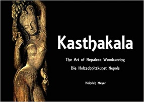 Kasthakala: The Art of Nepalese Woodcarving Die Holzschnitzkunst Nepals