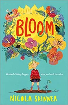 Bloom: Wonderful Things Happen When You Break the Rules