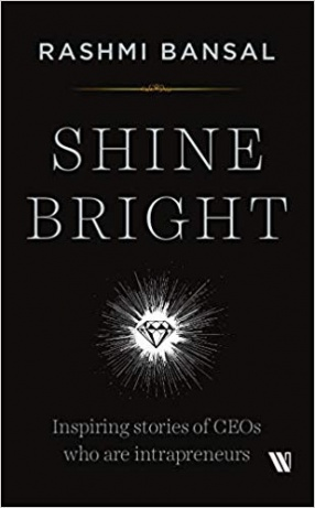 Shine Bright: Inspiring Stories of CEOs who are Intrapreneurs