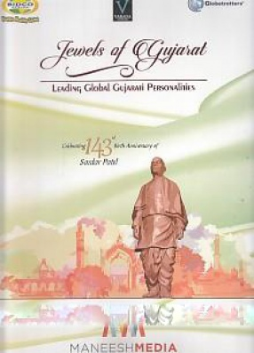 Jewels of Gujarat: Leading Global Gujarat Personalities (In 2 Volumes)