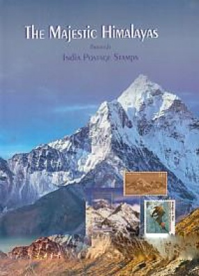 The Majestic Himalayas: Through India Postage Stamps