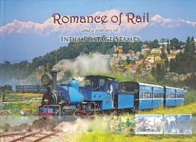 Romance of Rail and a Journey of India Postage Stamps