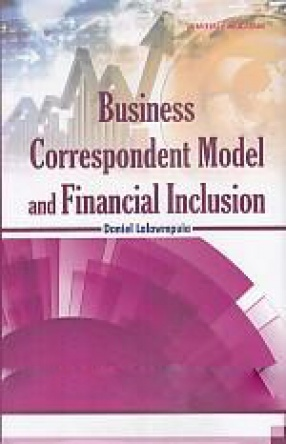 Business Correspondent Model and Financial Inclusion: A Study of Mizoram State