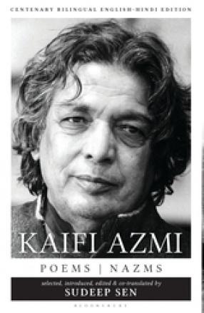 Kaifi Azmi: Poems: Nazms New and Selected Translations