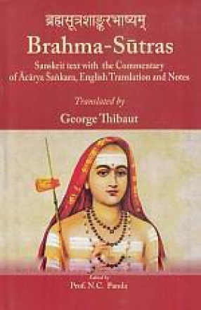 Brahma-Sutras: Sanskrit Text Commentary of Acarya Sankara English Translation and Notes (In 2 Volumes)