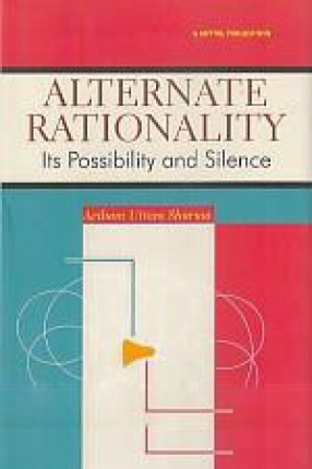 Alternate Rationality: Its Possibility and Silence