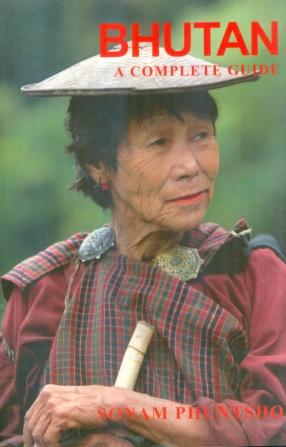 Bhutan: A Complete Guide