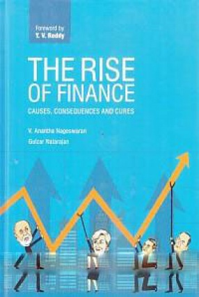 The Rise of Finance: Causes, Consequences and Cures
