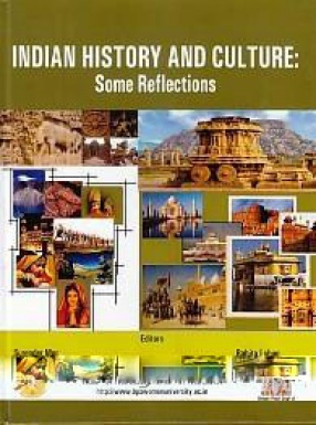 Indian History and Culture: Some Reflections