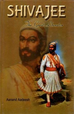 Shivajee: The Great Liberator