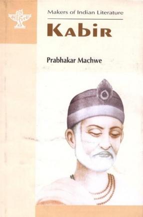 Kabir: Makers of Indian Literature