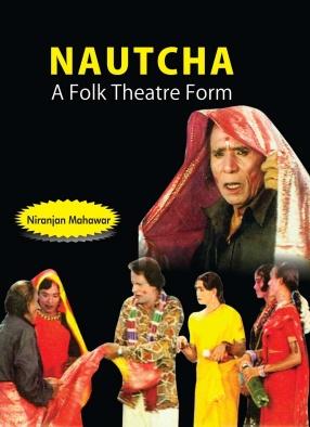 Nautcha: A Folk Theatre Form