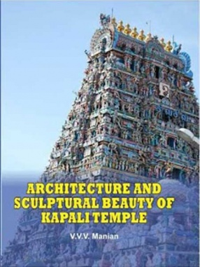 Architecture and Sculptural Beauty of Kapali Temple