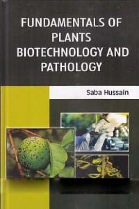 Fundamentals of Plants Biotechnology and Pathology