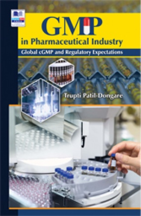 GMP in Pharmaceutical Industry: Global cGMP and Regulatory Expectations