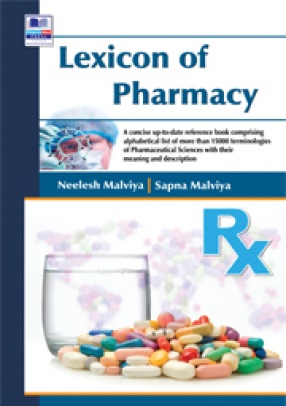 Lexicon of Pharmacy: A Concise Up-To-Date Reference