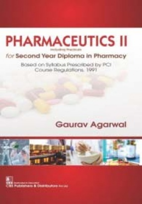 Pharmaceutical II: Including Practicals for Second Year Diploma in Pharmacy