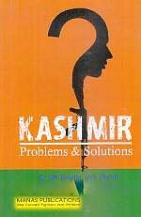 Kashmir: Problems & Solutions