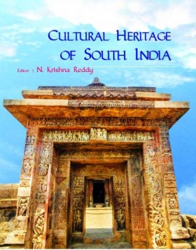 Cultural Heritage of South India: Festschrift of Prof. D. Kiran Kranth Choudary