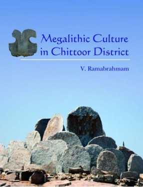 Megalithic Culture in Chittoor District