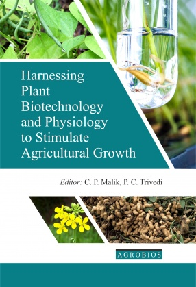 Harnessing Plant Biotechnology & Physiology To Stimulate Agricultural Growth