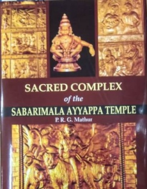 Sacred Complex of the Sabarimala Ayyappa Temple