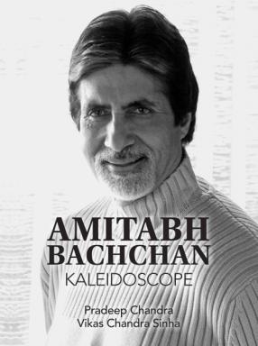Amitabh Bachchan : Kaleidoscope
