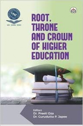 Root, Throne, and Crown of Higher Education